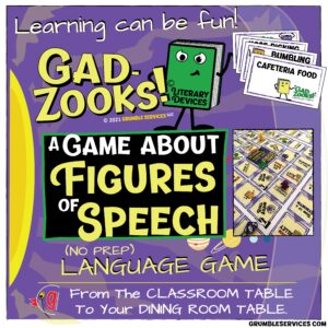 Educational GAME GadZooks! Language help - For The Classroom Table or The Dining Room Table - a game about Figures of Speech - Hyperboles, Similes, Personification, Alliteration, Metaphor Literary Devices - Elementary Montessori Material (NO PREP)