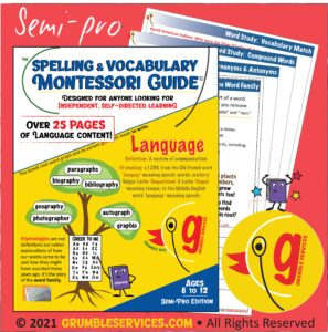 Montessori-inspired Spelling & Vocabulary Guide: SEMI-PRO Elementary Word Study PDF Workbook! Distance Learning Resources • Grumble Services LLC • Montessori-inspired Elementary Learning